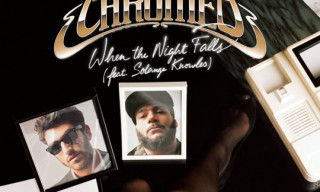 Music: Chromeo – When The Night Falls (Mayer Hawthorne Cover)