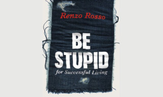 Book: BE STUPID for Successful Living by Renzo Rosso