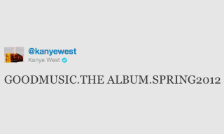 Kanye West Announces 'GOODMUSIC THE ALBUM' Spring 2012