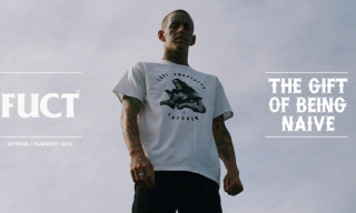 FUCT 'The Gift of Being Naive' Spring/Summer 2012 Collection Lookbook
