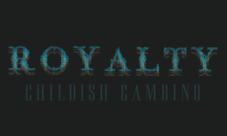 Music: Childish Gambino – Royalty Mixtape