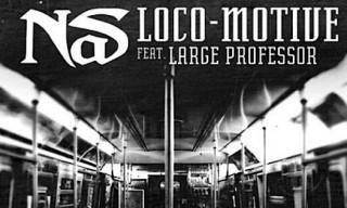 Music: Nas Featuring Large Professor – Loco-motive