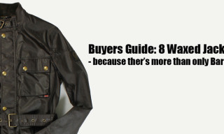 Buyers Guide: 8 Waxed Jackets – Because There's More Than Only Barbour
