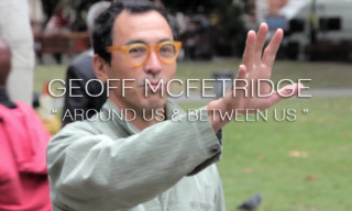 "Video: Geoff McFetridge ""Around Us – Between us"""
