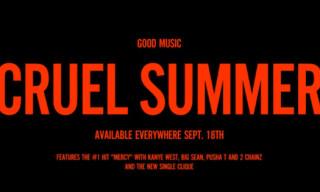 "G.O.O.D. Music ""Cruel Summer"" Commercial"
