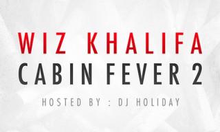 Mixtape: Wiz Khalifa – Cabin Fever 2
