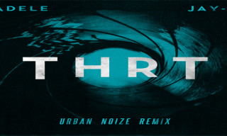 Music: Jay-Z featuring Adele – THRT (The End) Urban Noize Remix