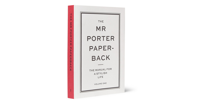 The MR PORTER Paperback: The Manual For A Stylish Life Volume Two forecasting
