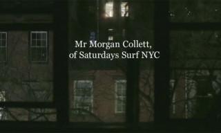 Video: Mr. Porter Presents A Saturday with Morgan Collett of Saturdays NYC