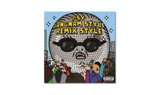 PSY featuring 2 Chainz & Tyga – Gangnam Style (Diplo Remix)