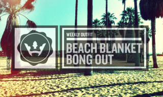 The Weekly Outfit: Beach Blanket Bong Out