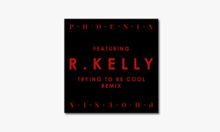 "Listen to Phoenix's ""Trying To Be Cool"" featuring R. Kelly"