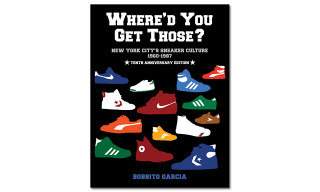 'Where'd You Get Those? New York City's Sneaker Culture: 1960-1987' 10th Anniversary Edition