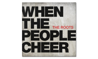 "Listen to The Roots' New Single ""When the People Cheer"""