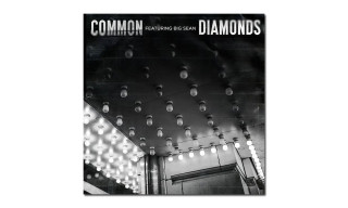 "Listen to Common's ""Diamonds"" feat. Big Sean"