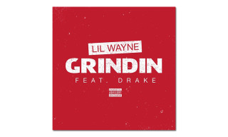 "Listen to Lil Wayne's New Single ""Grindin"" featuring Drake"