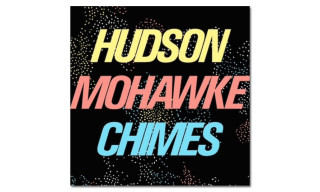 "Listen to Hudson Mohawke's ""Chimes"" featuring Pusha T, Future, Travi$ Scott & French Montana"