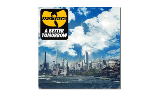 "Listen to Wu-Tang Clan's New Song ""A Better Tomorrow"""