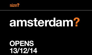 size? to Open first Dutch Store in Amsterdam