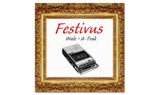 Stream Wale & A-Trak's 'Festivus' EP