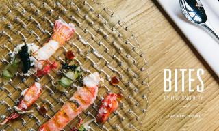 Bites by Highsnobiety | Dae Mon