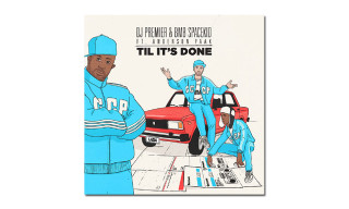 "DJ Premier Teams up With BMB Spacekid & Anderson Paak on ""Til It's Done"""