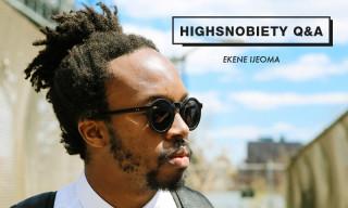 Highsnobiety Q&A | Ekene Ijeoma