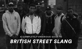 A Completely Unserious Guide to British Street Slang