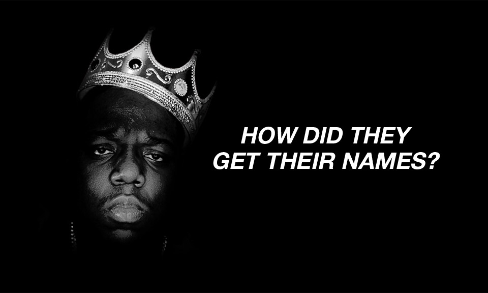 How 10 of the Biggest Hip-Hop Stars Got Their Rap Names ...