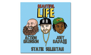 "Statik Selektah Teams up With Action Bronson & Joey Bada$$ on ""Beautiful Life"""