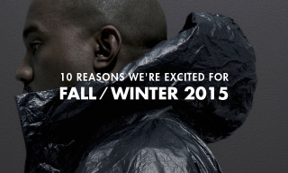 10 Reasons We're Looking Forward to the Fall/Winter 2015 Season