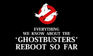 Everything We Know About the 'Ghostbusters' Reboot So Far