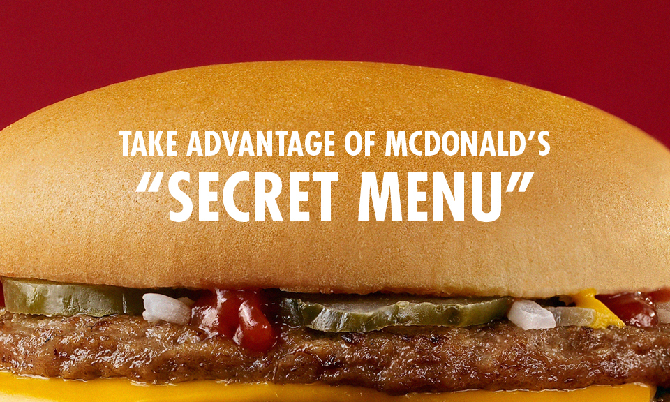 "McDonald's ""Secret Menu"" 
