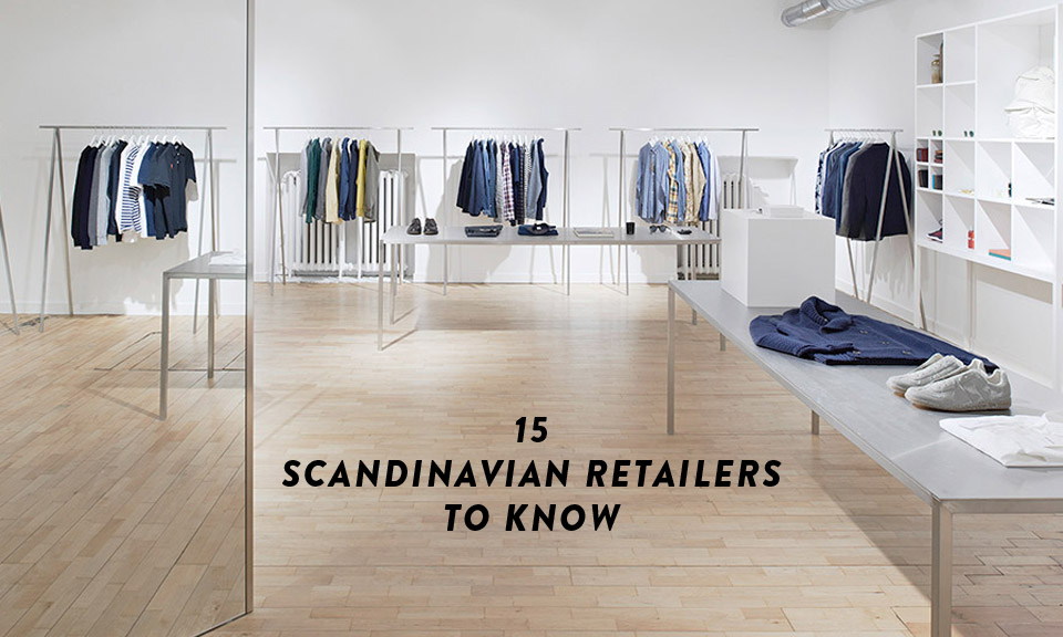 15 scandinavian retailers everyone should know highsnobiety for Swedish design shop