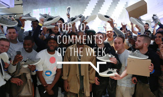 Top 10 Comments of the Week: Apple, Supreme, Yeezy Season 1 and More