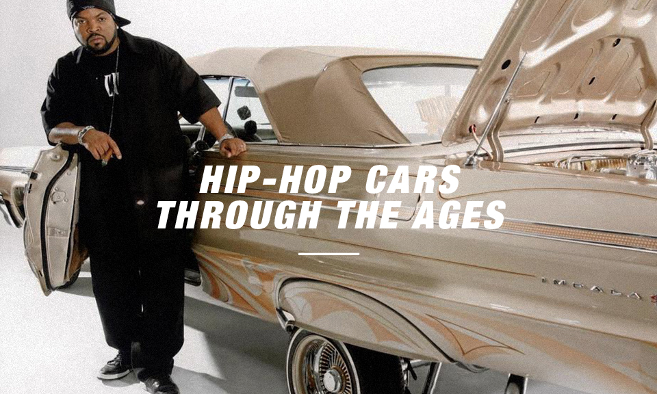 Hip Hop Cars How They Ve Changed Through The Ages