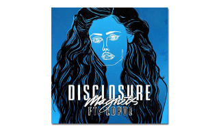 "Disclosure Releases ""Magnets"" Featuring Lorde"