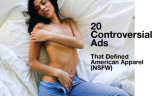 20 Controversial Ads That Defined American Apparel (NSFW)