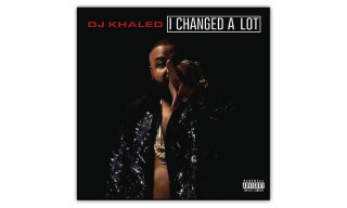 "DJ Khaled Reveals 'I Changed A Lot' Tracklist and New Song ""I Don't Play About My Paper"""