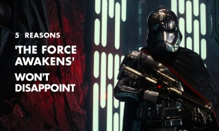 Why 'Star Wars: The Force Awakens' Will Live Up to the Hype