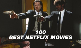 The 100 Best Movies Available on Netflix