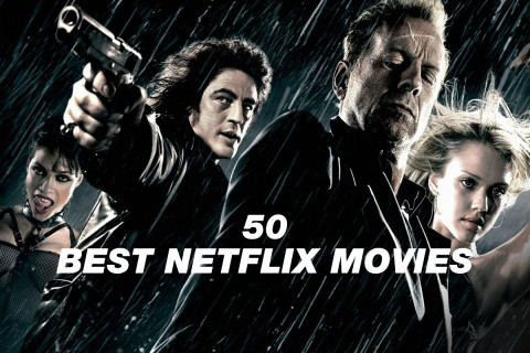 The 50 Best Movies Available on Netflix