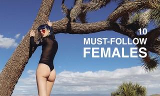 10 Super Stylish Women Every Highsnobiety Reader Should Follow