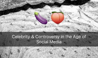 A Dangerous Threesome: Celebrity, Sexual Assault & Social Media