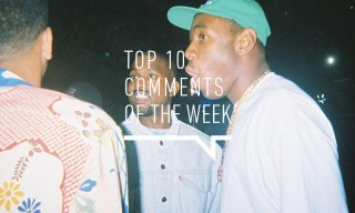 Top 10 Comments of the Week: Fingerboarding, President Obama, Tyler the Creator & More