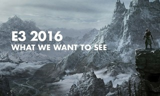 9 Things We're Hoping to See at E3 2016