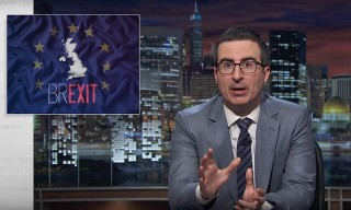 "Watch John Oliver's Brutal Takedown of the Stupidity of ""Brexit"""