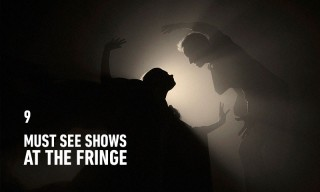 9 Shows You Need to See at This Year's Edinburgh Festival Fringe