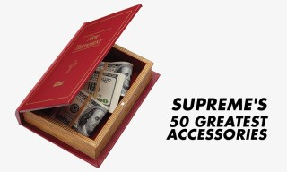 The 50 Greatest Supreme Accessories of All Time and the Stories Behind Them