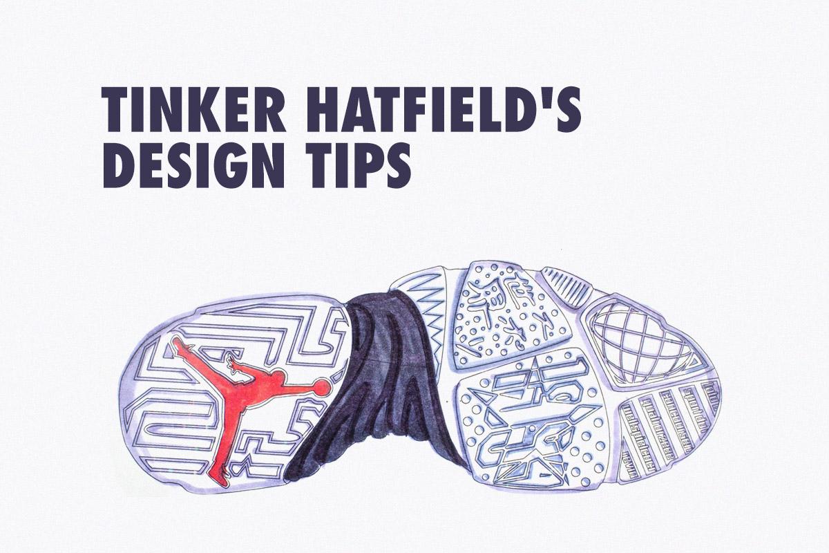 307215f5d55f Tinker Hatfield s 10 Key Tips for Budding Sneaker Designers – TIP SOLVER